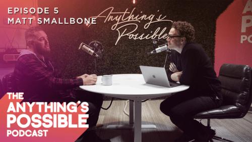 005 | Story Of Forgiveness & Redemption | Matt Smallbone