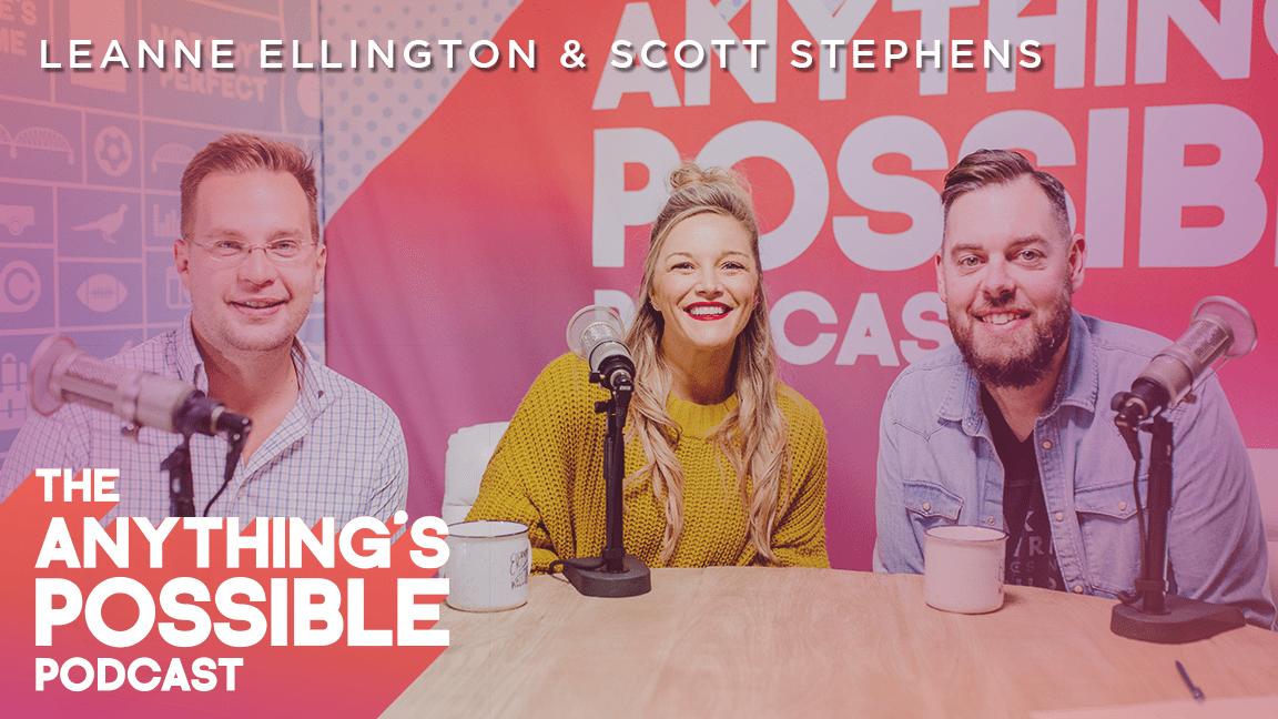 074 | Believing In Miracles | Leanne Ellington & Scott Stephens