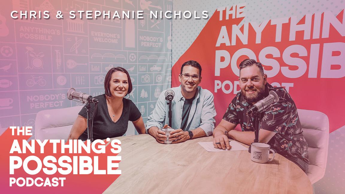 084 | Meet The Nicholses | Chris & Stephanie Nichols