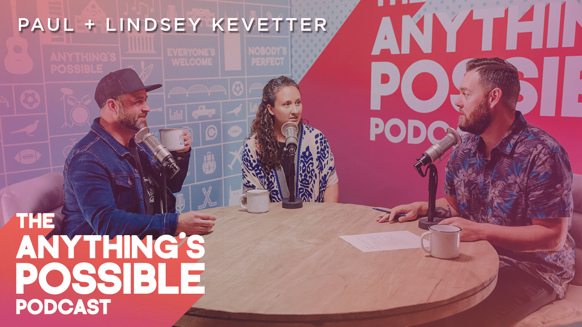 085 | Meet The Kevetters | Paul & Lindsey Kevetter