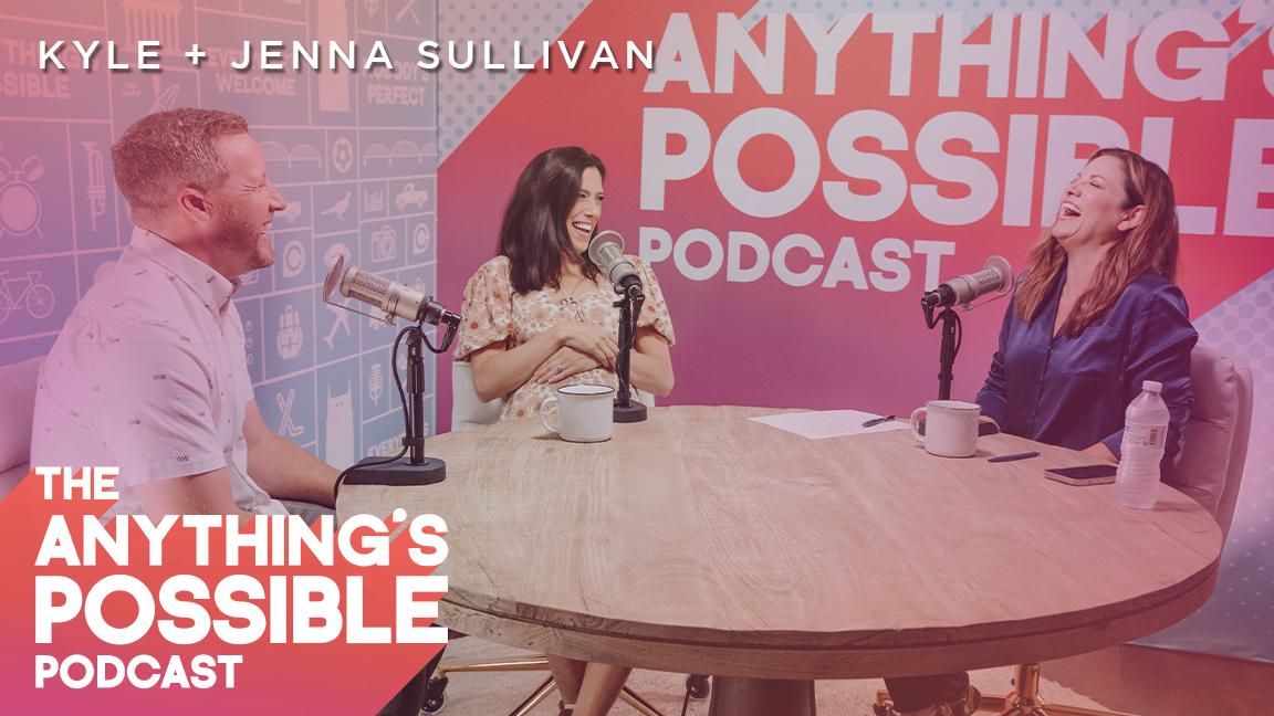 086 | Meet The Sullivans | Kyle & Jenna Sullivan
