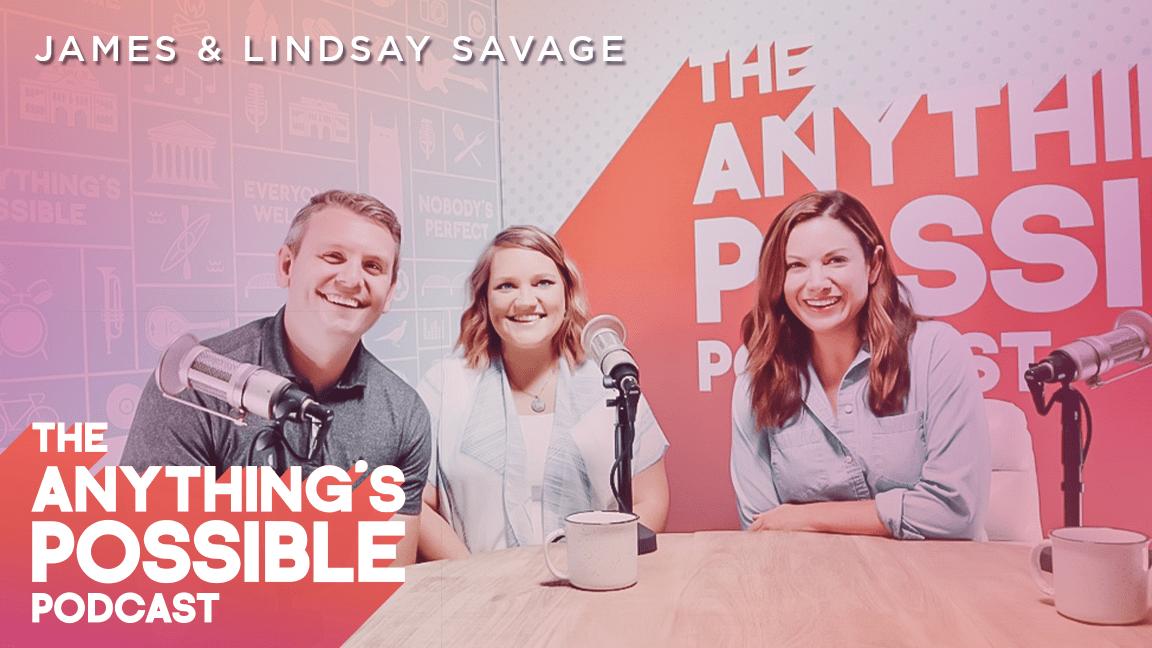 093 | Meet The Savages | James & Lindsay Savage
