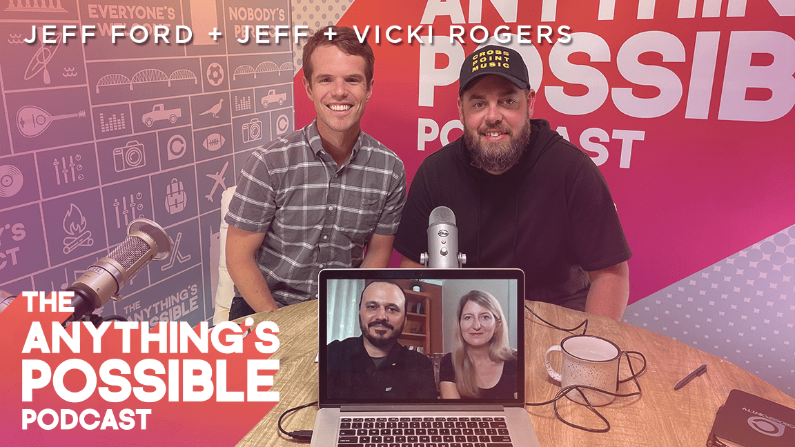 102 | Serving Globally | Jeff & Vicki Rogers with Jeff Ford